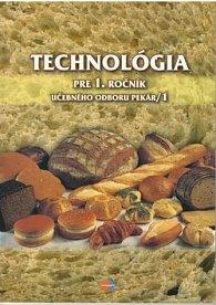 Technológia pre 1. ročník učebného odboru pekár I
