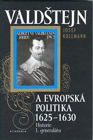 Valdštejn a evropská politika 1625-30