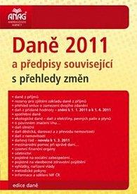 Daně 2011 a předpisy související s přehledy změn