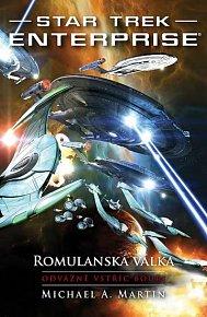 Star Trek Enterprise: Romulanská válka - Odvážně vstříc bouři