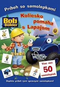 Bob staviteľ Koloiesko pomáha s Lapajom