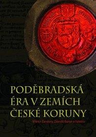 Poděbradská éra v zemích České koruny