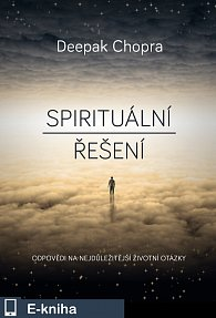 Spirituální řešení (E-KNIHA)