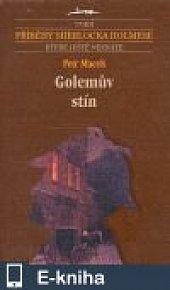 Golemův stín (E-KNIHA)