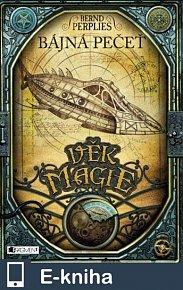 Věk magie – Bájná pečeť (E-KNIHA)