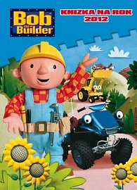 Bob the Builder Knižka na rok 2012