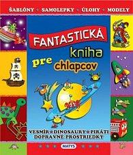 Fantastická kniha pre chlapcov