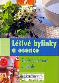 Léčivé bylinky a esence - Zdraví a harmonie z přírody