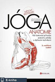 JÓGA - anatomie, 2. rozšířené vydání (E-KNIHA)
