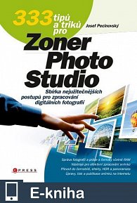 333 tipů a triků pro Zoner Photo Studio (E-KNIHA)