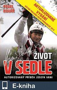 Josef Váňa: Život v sedle - aktualizované vydání (E-KNIHA)