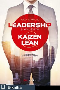 Leadership svyužitím Kaizen a Lean (E-KNIHA)