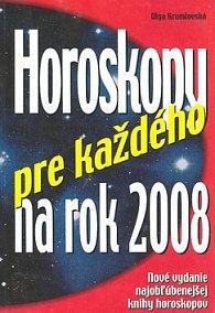 Horoskopy pre každého na rok 2008