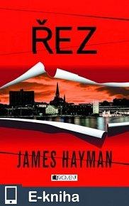 James Hayman – Řez (E-KNIHA)