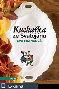 Kuchařka ze Svatojánu (E-KNIHA)