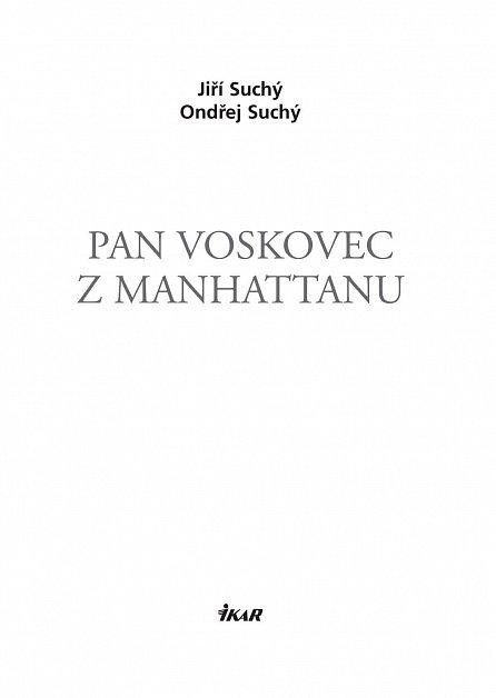 Náhled Pan Voskovec z Manhattanu