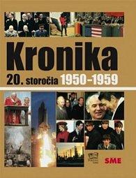 Kronika 20.storočia Roky 1950-1959
