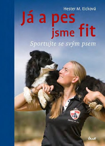 Náhled Já a pes jsme fit - Sportujte se svým psem