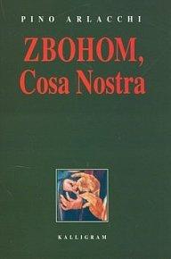 Zbohom, Cosa Nostra