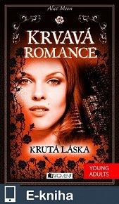 Krvavá romance – Krutá láska (E-KNIHA)