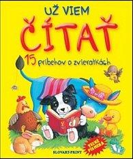 Už viem čítať 15 príbehov o zvieratkách