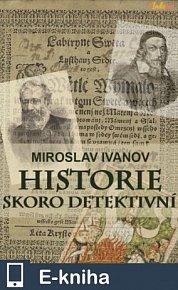 Historie skoro detektivní (E-KNIHA)