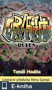 Graffiti rules (E-KNIHA)