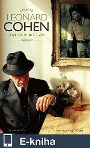Leonard Cohen: Pozoruhodný život (E-KNIHA)