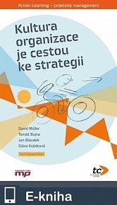 Kultura organizace je cestou ke strategii (E-KNIHA)