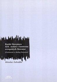 Ruská literatura XIX. století v kontextu evropských literatur