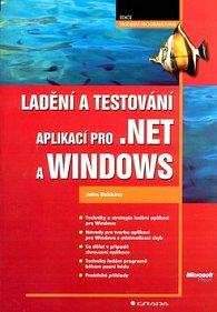 Ladění a testování aplikací pro .NET a WINDOWS