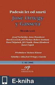 Padesát let od smrti José Ortegy y Gasseta (E-KNIHA)