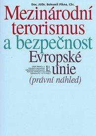 Mezinárodní terorismus a bezpečnost Evropské unie
