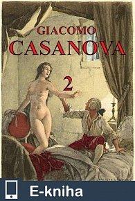 Paměti Giacoma Casanovy 2 (E-KNIHA)
