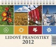 Kalendář 2012 - Lidové pranostiky, stolní