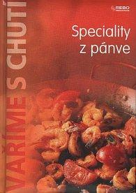 Vaříme s chutí - Speciality z pánve