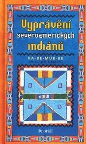Vyprávění severoamerických indiánů