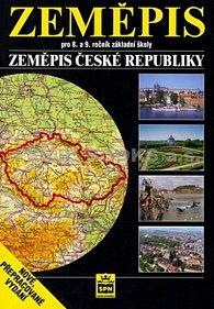 Zeměpis pro 8.a 9. ročník základní školy - Zeměpis České republiky