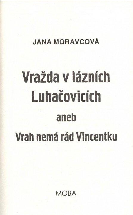 Náhled Vražda v lázních Luhačovicích aneb Vrah nemá rád Vincentku