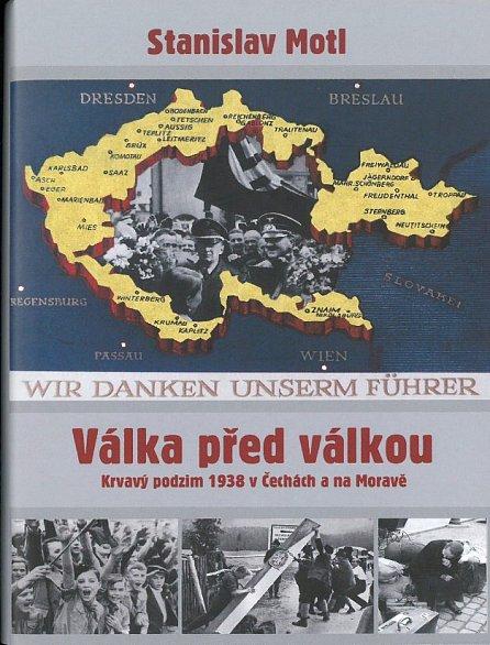 Náhled Válka před válkou - Krvavý podzim 1938 v Čechách a na Moravě