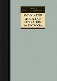Slovník diel slovenskej literatúry 20. storočia