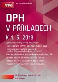 DPH v příkladech k 1. 5. 2013