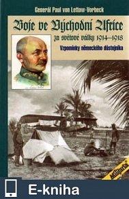 Boje ve Východní Africe za světové války 1914-1918 (E-KNIHA)