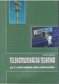 Telekomunikačná technika pre 4. ročník študijného odboru elektrotechnika