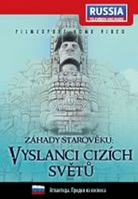 Záhady starověku: Vyslanci cizích světů - DVD digipack