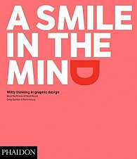 A Smile in the Mind - Witty Thinking in Graphic Design (Revised and Expanded)