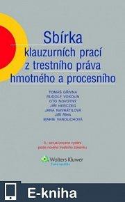 Sbírka klauzurních prací z trestního práva hmotného a procesního, 3. vydání (E-KNIHA)