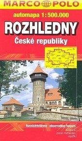 Rozhledny ČR (automapa 1:500 000)