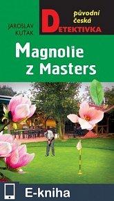 Magnolie z Masters (E-KNIHA)