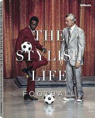 The Stylish Life - Football